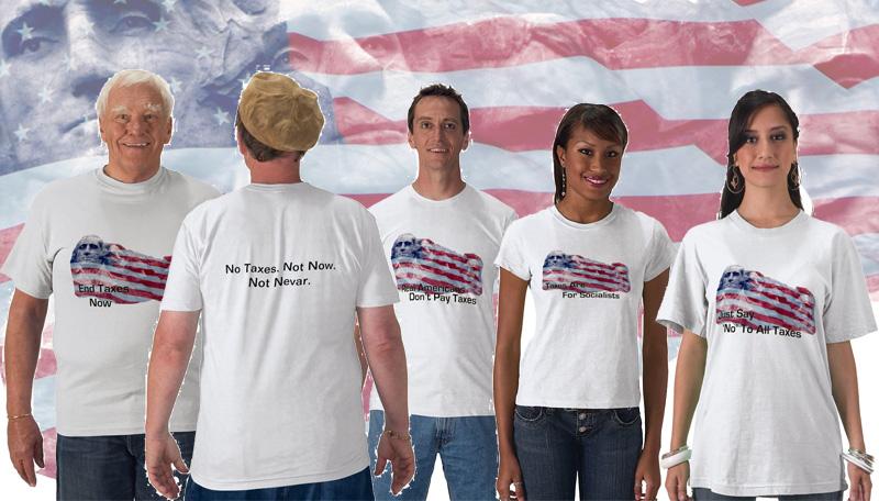 A Lotta No Taxes T-Shirts